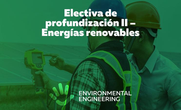 Electiva de profundización II – Energías renovables