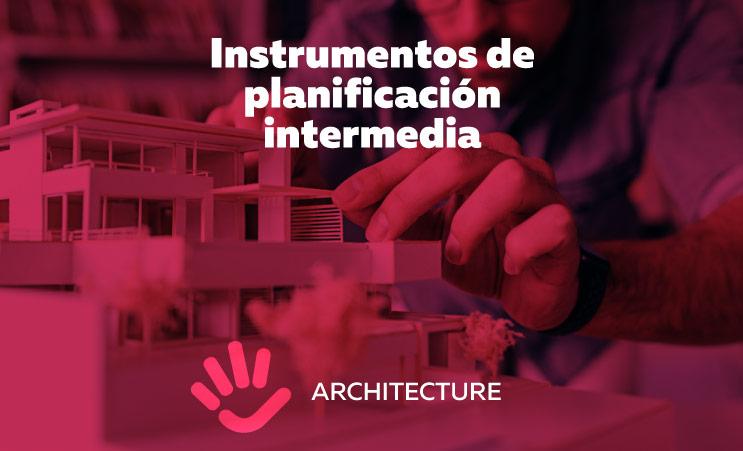 Instrumentos de planificación intermedia